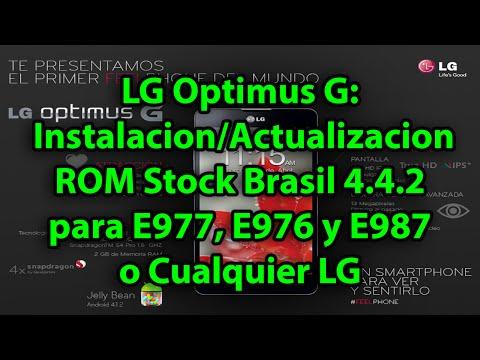 LG Optimus G: Instalacion/Actualizacion ROM Stock Brasil 4.4.2 para E977, E976 y E987 o Cualquier LG