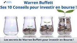 Warren Buffett - Ses 10 Conseils pour investir en bourse !