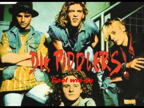 Die Piddlers  Cool wie du