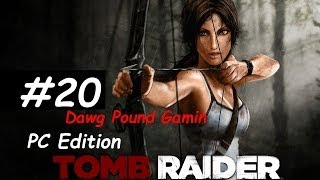 Tomb Raider 2013 Part 20 Commentary Walkthrough  Nonlinear Gameplay HD