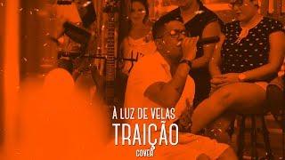 I Love Pagode - Traição (Cover) - Vitinho | À Luz de Velas
