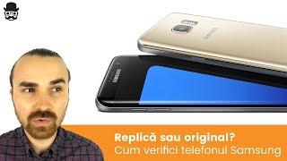 Verifica daca telefonul tau este o replica Samsung