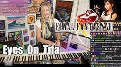 Tifa's Theme/Eyes on Me MASH