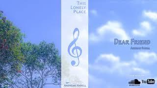 Lagu SEDIH Untuk PERPISAHAN TEMAN: Dear Friend