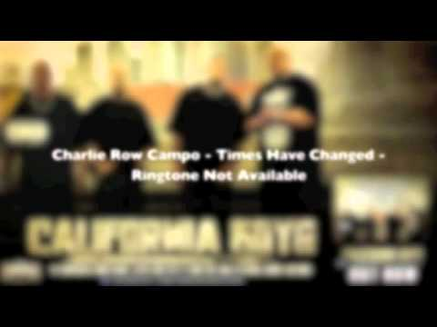 Charlie Row Campo - Times Have Changed - From California Boys - Urban Kings