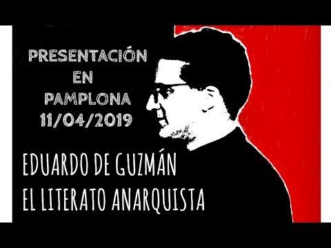 Presentación en Navarra del documental Eduardo de Guzmán, El Literato Anarquista