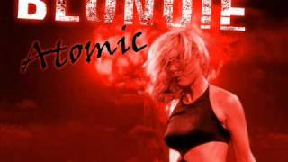 Blondie - Atomic (Xenomania Mix)
