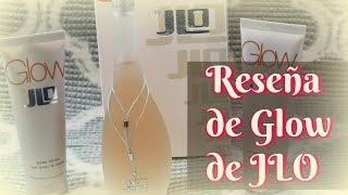 Mi reseña oficial del perfume Glow de JLO