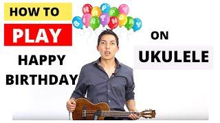 How To Play Happy Birthday on Ukulele