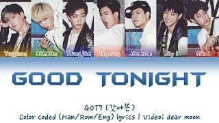 GOT7 (갓세븐) - Good Tonight (Color coded Han/Rom/Eng lyrics)