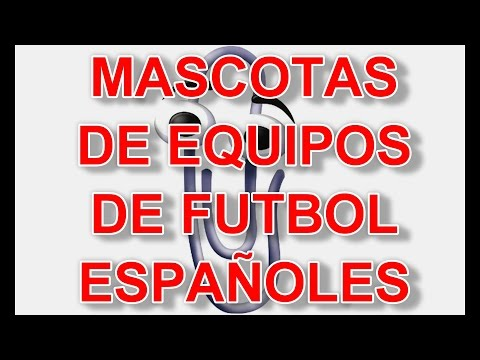 Mascotas de equipos de futbol españoles