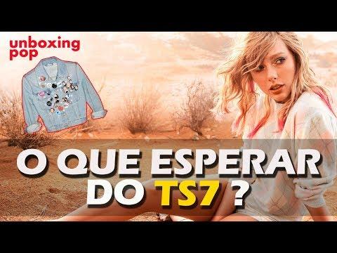 TAYLOR SWIFT  O QUE ESPERAR DO TS7