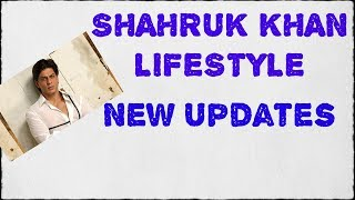 SHAHRUK KHAN LIFESTYLE || NEW BIG UPDATE