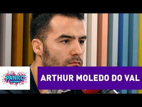 Arthur Moledo do Val - Pânico - 26/10/16