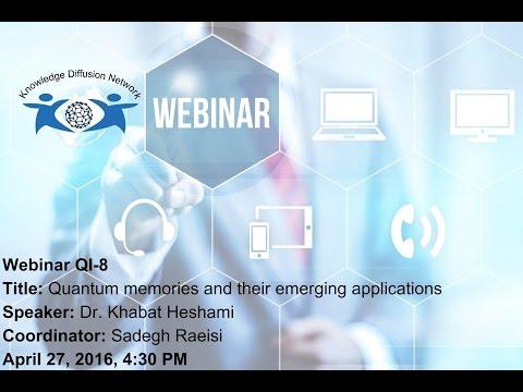 Webinar (8): Quantum memories and their emerging applications