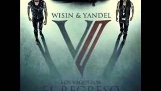 Wisin Y Yandel - Tu Olor (Los Vaqueros 2) REGGAETON 2011 LETRA