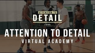 Take Your Game to the NEXT LEVEL. // Attention to Detail Virtual Academy