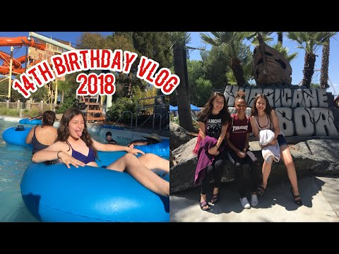 14TH BIRTHDAY VLOG 2018 | SF HURRICANE HARBOR