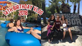 14TH BIRTHDAY VLOG 2018 | SF HURRICANE HARBOR