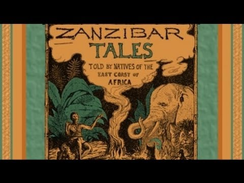 Zanzibar Tales - FULL Audio Book - by George W. Bateman - African Adventure Stories