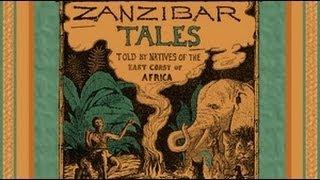 Zanzibar Tales - FULL Audio Book - by George W. Bateman - African Adventure Stories