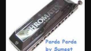 Harmonica * Parda Parda * Duniya Mein Logon Ko