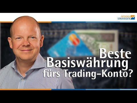Welche Ist Die Beste Basiswährung Fürs Trading-Konto? Euro? Dollar? Schweizer Franken?