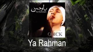 Opick - Ya Rahman