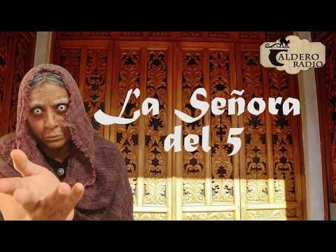 Leyenda Mexicana La Señora del 5 (Mexicali Baja California)