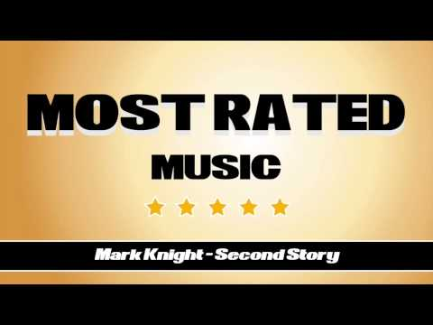 Mark Knight - Second Story (Pete Tong's Essential New Tune)