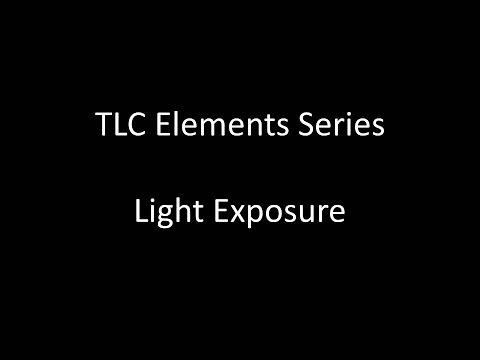 TLC Elements Series: Light Exposure