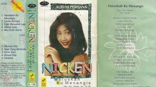 Full Album Nicken - Haruskah Ku Menangis (1997)