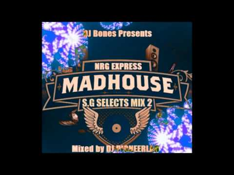 MADHOUSE NRG EXPRESS S.G SELECTS MIX 2 - VARIOUS ARTISTS