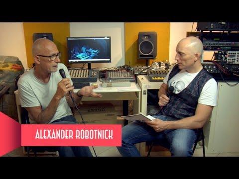 [MAURIZIO DAMI aka ALEXANDER ROBOTNICK] - [INTERVISTA] - Musica A Fette #22