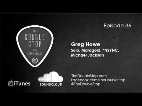 Greg Howe Interview (Solo, Maragold, Michael Jackson) The Double Stop Podcast Ep. 36