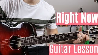 Nick Jonas & Robin Schulz - Right Now | Guitar Lesson (Tutorial) | How To Play