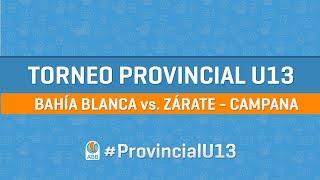 Provincial U13 Bahía Blanca vs. Zárate - Campana