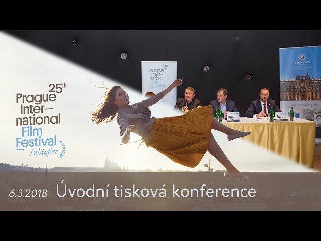 Úvodní tisková konference MFF Praha - Febiofest 2018