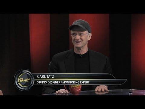 Studio Designer/Monitoring Expert Carl Tatz - Pensado's Place #305