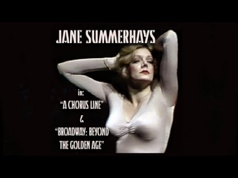 JANE  SUMMERHAYS in CHORUS LINE & RICK McKAY's GOLDEN AGE 3LOGY!