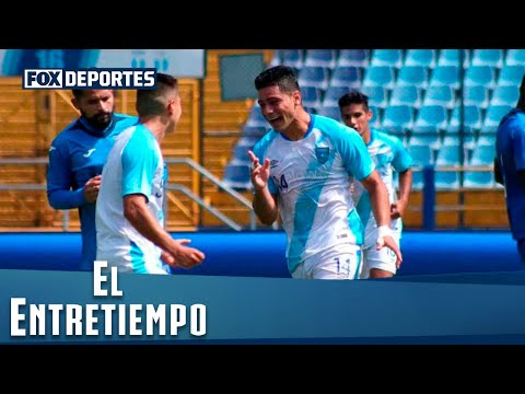 Analizamos el triunfo de Guatemala ante Honduras: #ElEntreTiempo