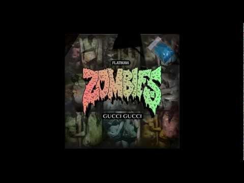 Flatbush ZOMBiES - Gucci Gucci (Lyrics)