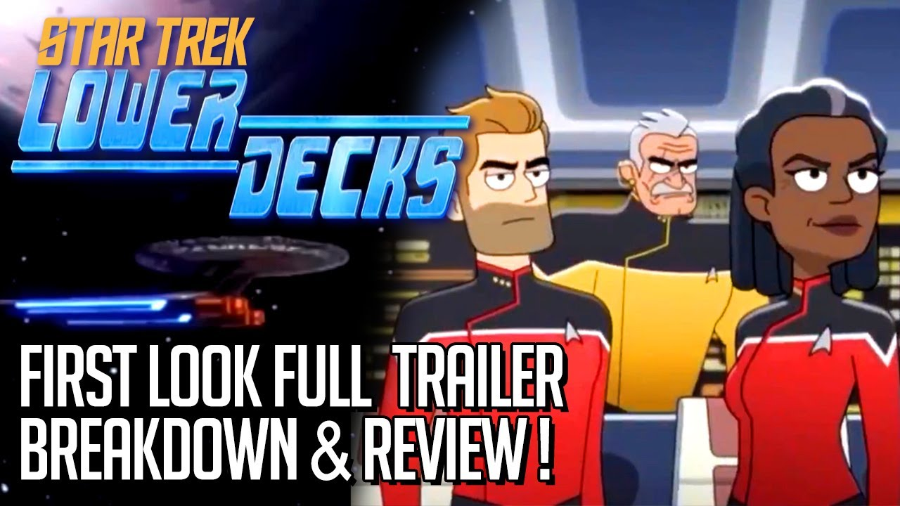 Star Trek Lower Decks Trailer Breakdown & Review!