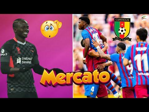 Un nouveau concurrent pour Sadio Mané.. Un international camerounais au Barça   Rumeurs Mercato