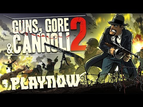 PlayNow: Guns, Gore and Cannoli 2 | PC Gameplay