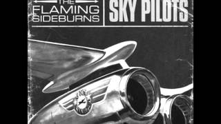 The Flaming Sideburns - Drive On (HQ) (Lyric)