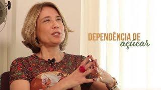 Mentes em pauta - Dependência de açúcar  -  Ana Beatriz Barbosa Silva e Alex Rocha