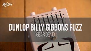 Dunlop Siete Santos Billy Gibbons Fuzz gear demo