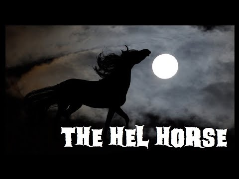 "Tales from the North, a Nordic folklore series | Episode Eighteen: ""The Hel Horse"""