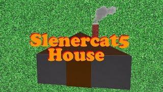 Roblox Script Showcase Episode#1081/Slenercat5's House